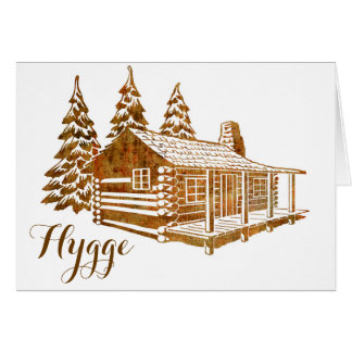 Cosy Log Cabin - Hygge or your own text Card