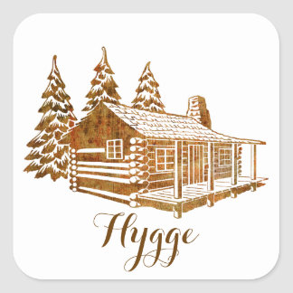 Cosy Log Cabin - Hygge or your own text Square Sticker