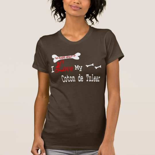 Coton De Tulear (I Love) Apparel T-Shirt
