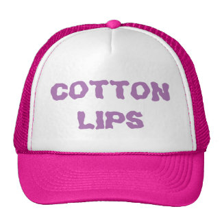 Cotton Lips Hat! Trucker Hat
