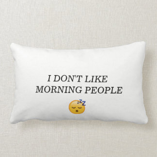 COTTON PILLOW(I DONT LIKE MORNING PEOPLE) AND (HIS LUMBAR PILLOW