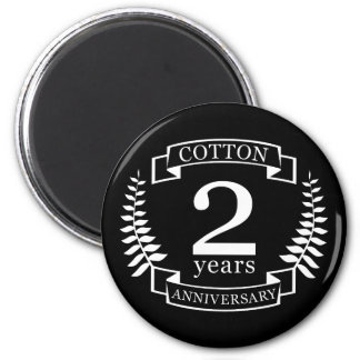 Cotton wedding anniversary 2 years married magnet
