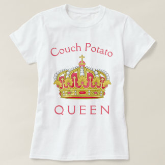 Couch Potato Queen T-Shirt