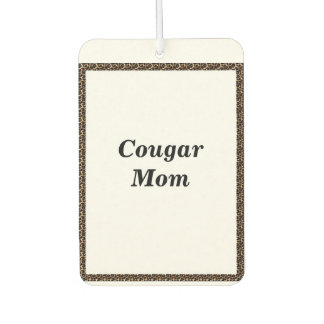 Cougar Mom Air Freshner Car Air Freshener