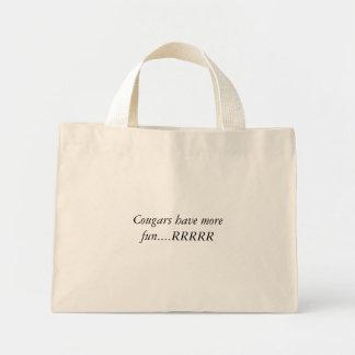 Cougars have more fun....RRRRR Mini Tote Bag