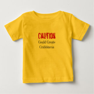 Could Create Crabbiness T-shirt