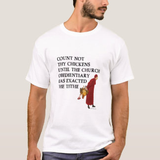Count Not Thy Chickens (Light) T-Shirt