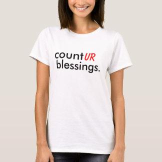 count, ur, blessings. T-Shirt