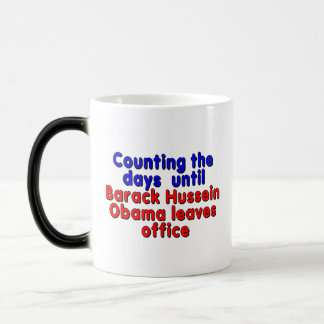 Counting the days until Barack Hussein Obama... Magic Mug