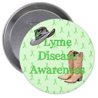 Country and Western Cowboy Cowgirl Lyme Disease 4 Inch Round Button