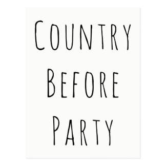 """""""Country Before Party"""" Patriotic Politics Postcard"""