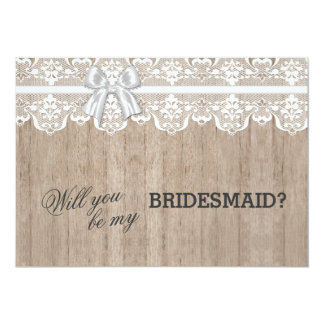 """Country Lace Barn Wood Will You Be My BRIDESMAID 5"""" X 7"""" Invitation Card"""