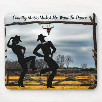 COUNTRY MUSIC MAKES ME DANCE MOUSE PAD