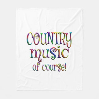 Country Music of Course Fleece Blanket
