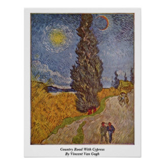 Country Road With Cypress By Vincent Van Gogh Poster
