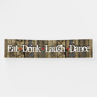 Country Wood Lights Eat Drink Laugh Dance Hearts Banner