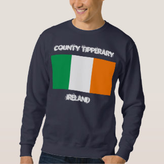 County Tipperary, Ireland with Irish flag Sweatshirt