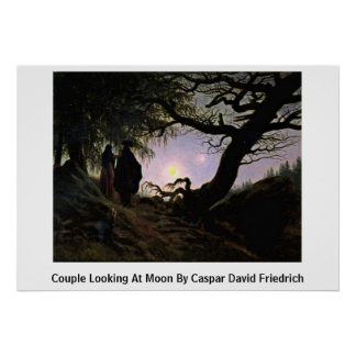 Couple Looking At Moon By Caspar David Friedrich Poster