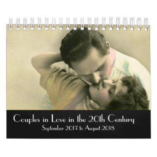 Couples in Love in the 20th Century 2017-2018 Calendar
