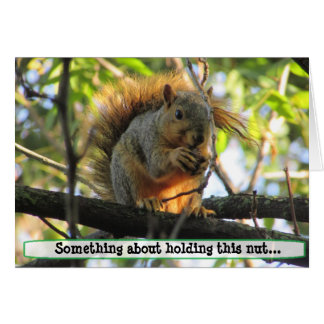 Couple's  Naughty Squirrel Holding Nut Humor Card