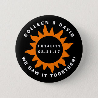 Couples Totality Solar Eclipse We Saw it Together 2 Inch Round Button