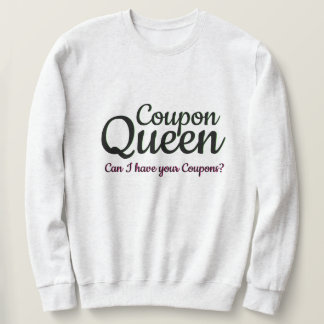 Coupon Queen Extreme Couponing Sweatshirt