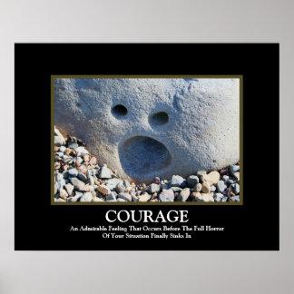 Courage ~ Demotivational Poster