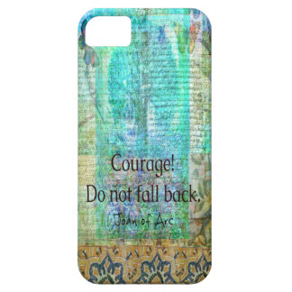 Courage Do not fall back JOAN OF ARC quote Case For The iPhone 5