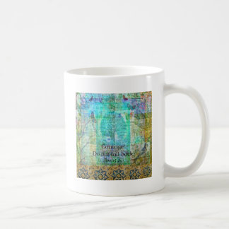 Courage Do not fall back JOAN OF ARC quote Coffee Mug