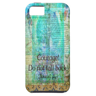 Courage Do not fall back JOAN OF ARC quote iPhone 5 Cover