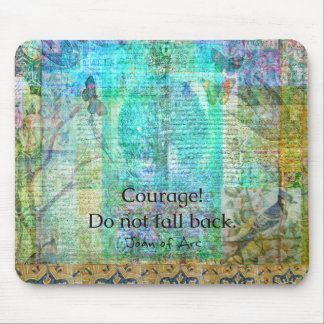 Courage Do not fall back JOAN OF ARC quote Mouse Pad