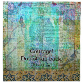 Courage Do not fall back JOAN OF ARC quote Napkin