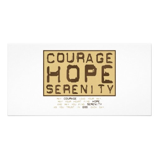 Courage Hope Serenity (1) Photo Greeting Card