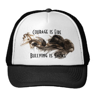 Courage is Fire, bullying is smoke. Trucker Hat
