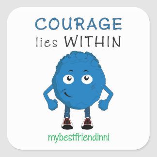 Courage Sticker