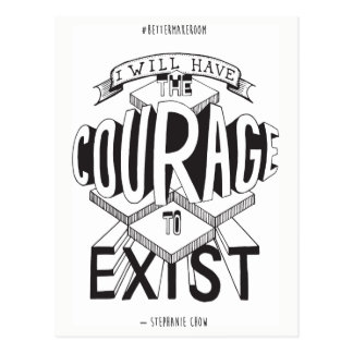 Courage To Exist Postcard