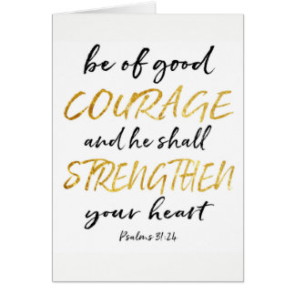 Courage White and Gold Greeting Card