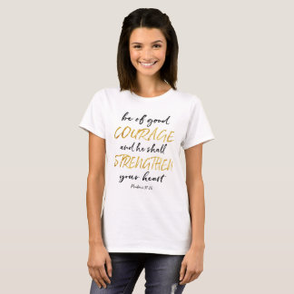 Courage White and Gold T-shirt