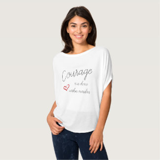 Courage - within Ourselves T-Shirt