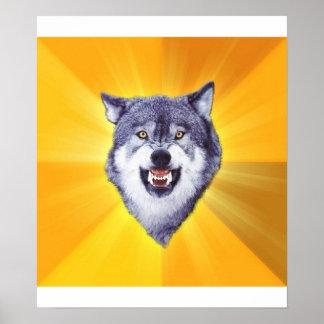 Courage Wolf Advice Animal Meme Poster