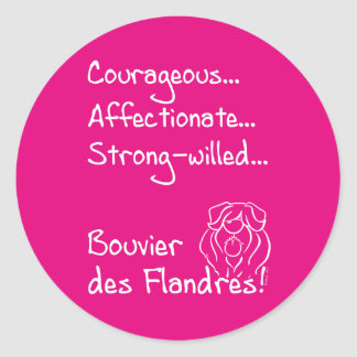 Courageous Bouvier Classic Round Sticker