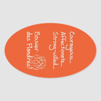 Courageous Bouvier Oval Sticker