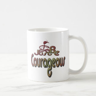 Courageous Coffee Mug