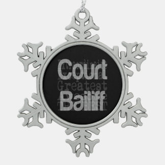 Court Bailiff Extraordinaire Snowflake Pewter Christmas Ornament