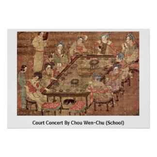 Court Concert By Chou Wen-Chu (School) Poster