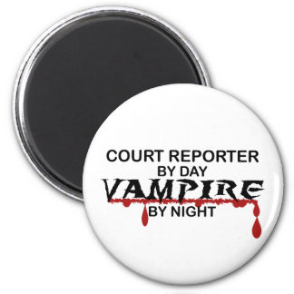 Court Reporter by Day, Vampire by Night 2 Inch Round Magnet