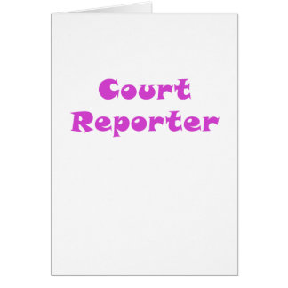 Court Reporter Card