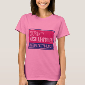 Courtney Masella O'Brien for Martinez City Council T-Shirt