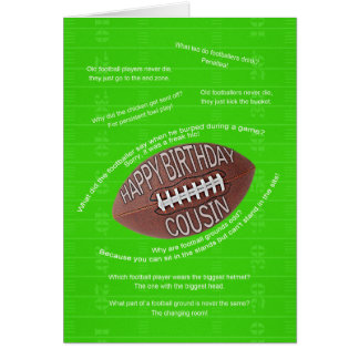Cousin birthday, really bad football jokes card