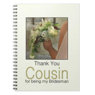 Cousin Bridesman thank you Note Book